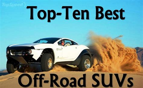 Topten Best Offroad Suvs News  Top Speed