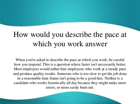 How Would You Describe The Pace At Which You Work Answer. How To Make A Student Resume For College Applications. Paralegal Resume Objective. Cover Letter Resume. Resume Template Indesign. Shipping And Receiving Clerk Resume. Food And Beverage Resume. Automotive Technician Resume. Behavior Specialist Resume
