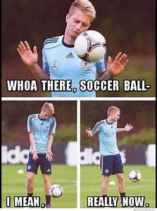 Whoa There Soccer Ball… | Memes | GIFs | Internets ...