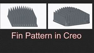 Heatsink Fin Pattern Using Dimension Pattern In Creo