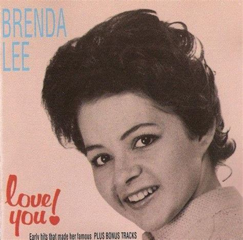 brenda lee hometown brenda lee love you 1963 lyricwikia song lyrics