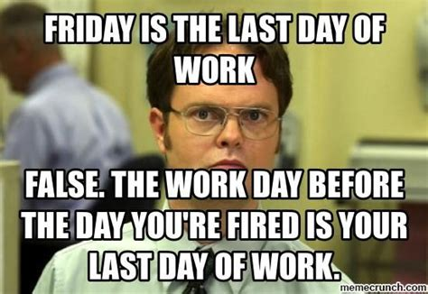 Friday Work Meme - 25 best ideas about friday work meme on pinterest its friday meme leaving work meme and tgif