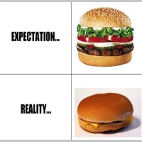 Expectation Vs Reality Meme - expectation vs reality know your meme