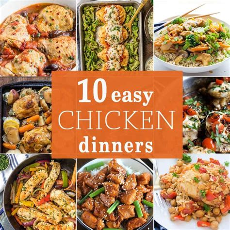easy delicious dinners 10 easy chicken dinners the cookie rookie 174