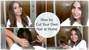 How To  Cut Your Own Hair At Home  U2665 A