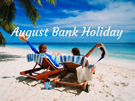 august bank holiday celebrated