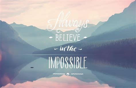 Inspirational Quote Wallpaper by The Impossible Inspirational Quote Wallpaper Mural