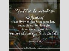 Week 6 Vrydag Verse Johannes 316 Dankie Here, dat U my so