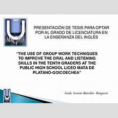 The Use Of Group Work Techniques To Improve The Oral And Listening Sk…