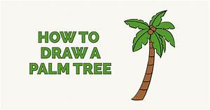 How To Draw A Palm Tree  U2014 Really Easy Drawing Tutorial