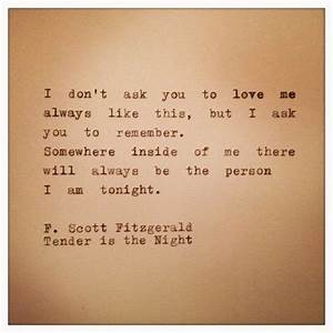 12 quotes that make you wish fscott fitzgerald would With the letters of f scott fitzgerald
