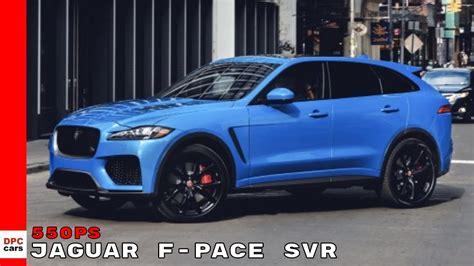 2019 jaguar f pace svr 2019 jaguar f pace svr