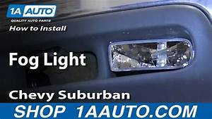 How To Replace Fog Light 00-06 Chevy Suburban