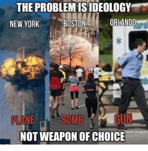 Meme Nyc - the problemisideology orlando boston new york bomb plane not weapon of choice new york meme on