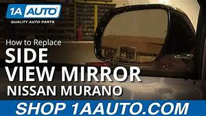 How To Replace Broken Side Rear View Mirror Nissan Murano