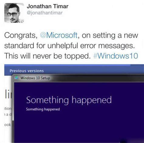 Windows 10 Memes - something happened windows 10 memes and comics