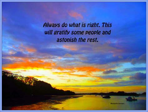 always do what is right quotes inspire motivate amuse
