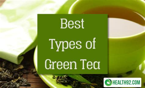 Best Types Of Green Tea  A Must Read For Tea Enthusiasts