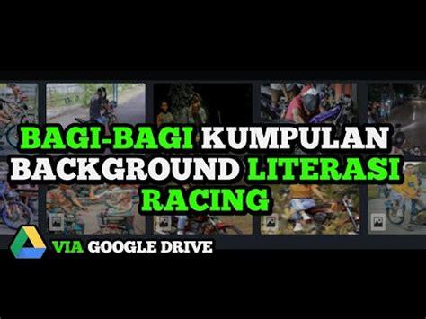 kumpulan background literasi racing part  youtube