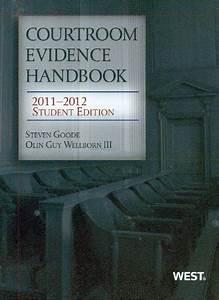 Courtroom Evidence Handbook  2011