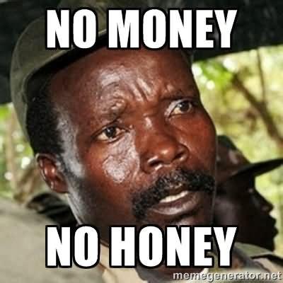 Money Meme - no money no honey money memes picsmine