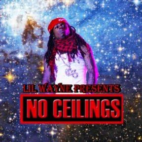 lil wayne i got no ceilings world news lil wayne s no ceilings mixtape
