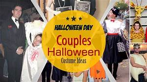 Creative Couples Halloween Costume Ideas 2017 - YouTube