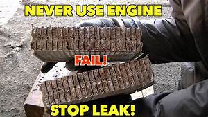 NEVER NEVER NEVERput Radiator Stop Leak In Your
