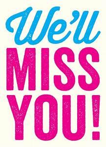 We Will Miss You : we 39 ll miss you ~ Orissabook.com Haus und Dekorationen