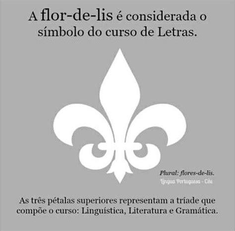 pin de carina oliveto em curiosidades curso de letras flor de lis literatura