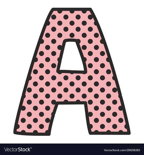 polka dot alphabet letters images polka dot alphabet letters images colorful alphabet 21987
