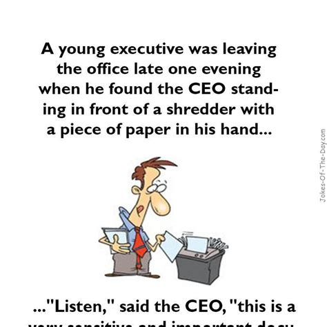 Office Jokes by A Executive Was Leaving The Office Joke
