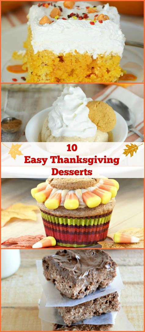 easy thanksgiving recipes desserts 10 easy thanksgiving dessert ideas meatloaf and melodrama