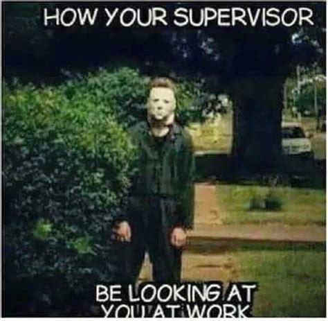 Supervisor Meme - supervisor at work meme memes pinterest meme humor and memes