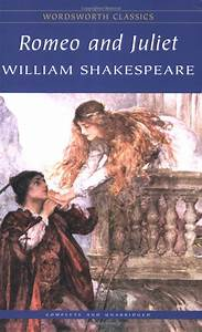 Romeo And Juliet By William Shakespeare Books And Music
