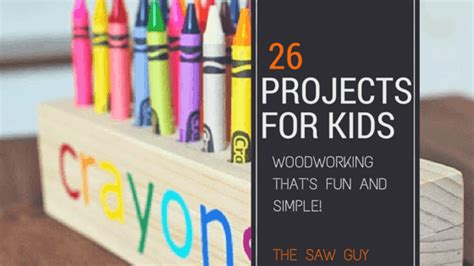 woodworking projects  kids   guy