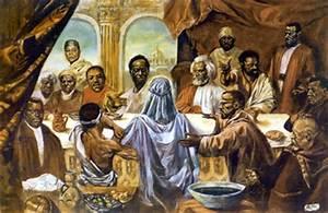 Last Supper,BLACK | It's A Black Thang.com - African ...