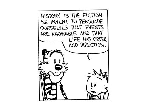 Calvin And Hobbes History Quotes. Quotesgram