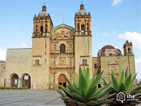 Alquiler Estado de Oaxaca para sus vacaciones con IHA