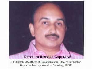 Senior IAS officer Gupta appointed as Secretary, UPSC ...