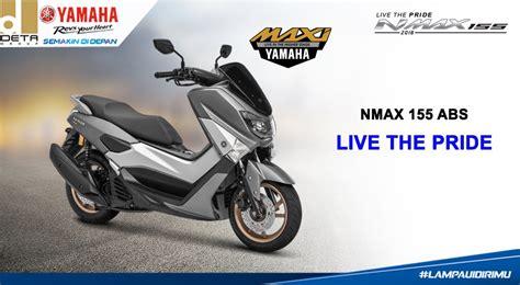 Nmax 2018 Dp by Kredit Motor Yamaha Nmax 155 2018 Kredit Motor Yamaha