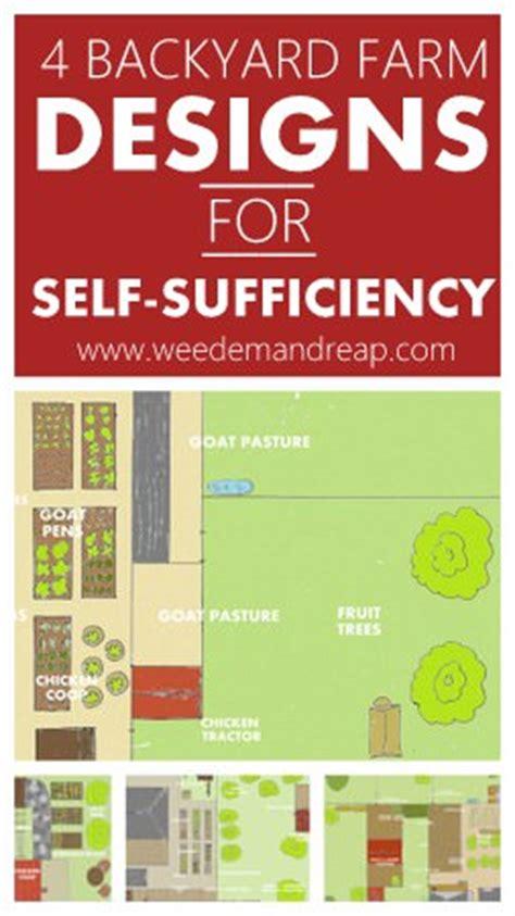 backyard farm designs   sufficiency weed em reap