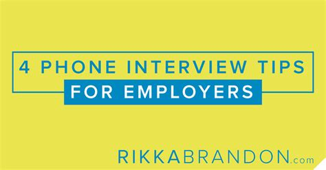 tips for phone interviews how to conduct a rikkabrandon