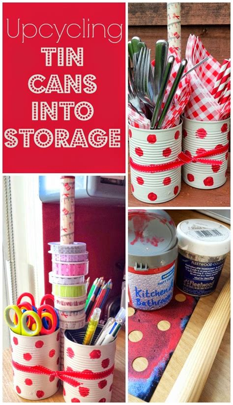 and craft ideas upcycling tin cans to make storage upcycling can to and 6869