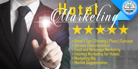 And Marketing by Hotel Marketing 187 Bng Hotel Management Kolkata