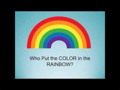 what are the colors in the rainbow who put the colors in the rainbow