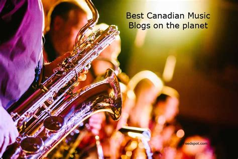 Top 75 Canadian Music Blogs & Websites & Newsletters In 2018