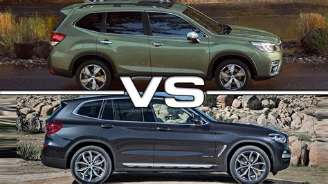 Subaru Vs Bmw by 2019 Subaru Forester Vs 2018 Bmw X3