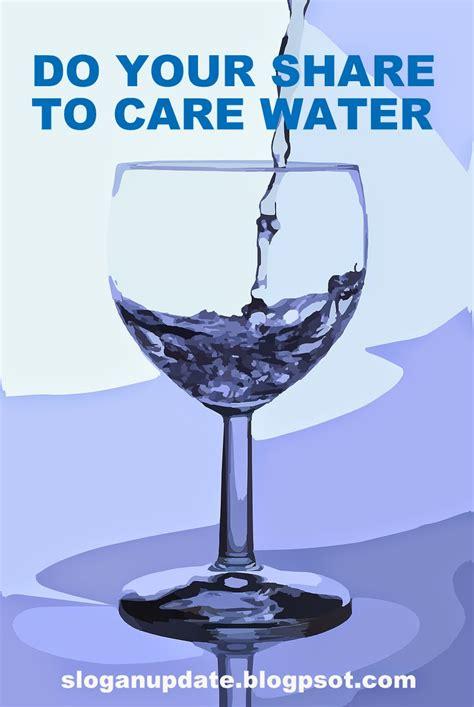 Save Water Slogan   SloganUpdate