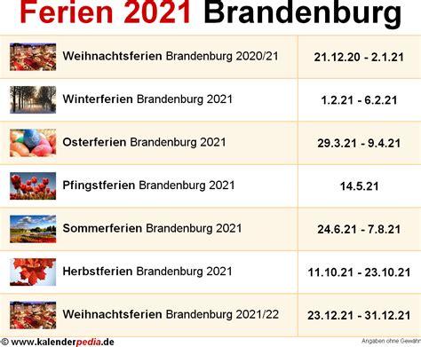 Finde den idealen termin und notiere ihn am besten gleich in deinem kalender, damit dir. Ferien Brandenburg 2021 - Übersicht der Ferientermine